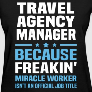Travel Agency Manager T-Shirts - Women's T-Shirt