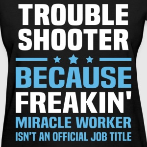 Trouble Shooter T-Shirts - Women's T-Shirt