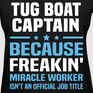 Tug Boat Captain T-Shirts - Women's T-Shirt