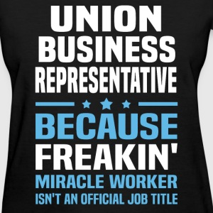 Union Business Representative T-Shirts - Women's T-Shirt