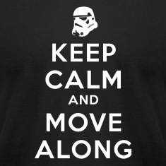 KEEP CALM AND MOVE ALONG T-Shirts