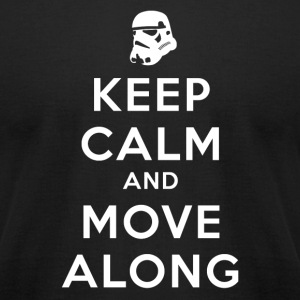 KEEP CALM AND MOVE ALONG T-Shirts - Men's T-Shirt by American Apparel