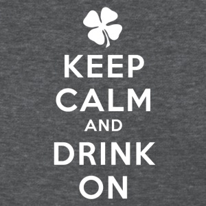KEEP CALM AND DRINK ON Women's T-Shirts - Women's T-Shirt