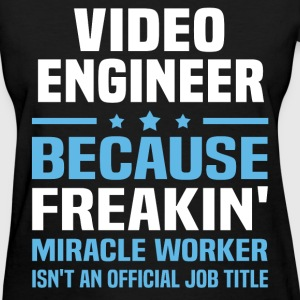Video Engineer T-Shirts - Women's T-Shirt
