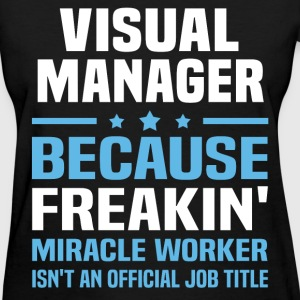 Visual Manager T-Shirts - Women's T-Shirt
