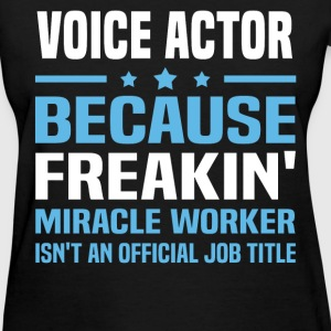 Voice Actor T-Shirts - Women's T-Shirt