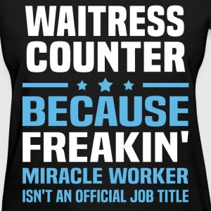 Waitress Counter T-Shirts - Women's T-Shirt