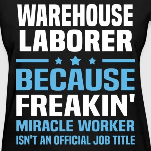 Warehouse Laborer T-Shirts - Women's T-Shirt