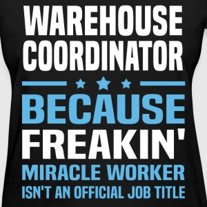 Warehouse Coordinator T-Shirts - Women's T-Shirt