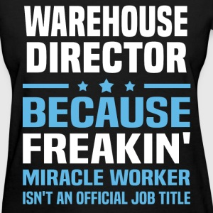 Warehouse Director T-Shirts - Women's T-Shirt