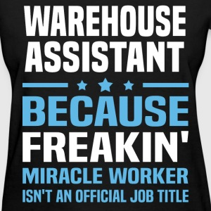 Warehouse Assistant T-Shirts - Women's T-Shirt