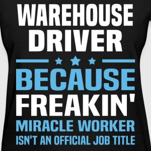 Warehouse Driver T-Shirts - Women's T-Shirt