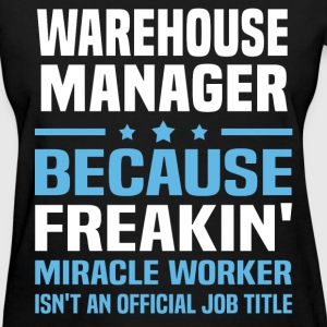 Warehouse Manager T-Shirts - Women's T-Shirt