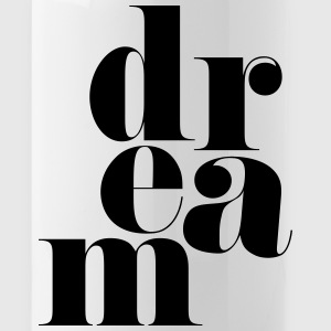 Dream Motivational Quote Sportswear - Water Bottle