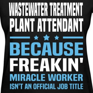 Wastewater Treatment Plant Attendant T-Shirts - Women's T-Shirt