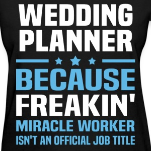 Wedding Planner T-Shirts - Women's T-Shirt
