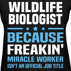 Wildlife Biologist T-Shirts - Women's T-Shirt