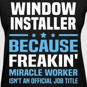 Window Installer T-Shirts - Women's T-Shirt