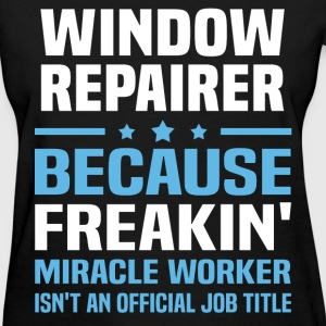 Window Repairer T-Shirts - Women's T-Shirt