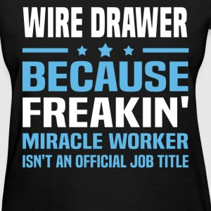 Wire Drawer T-Shirts - Women's T-Shirt