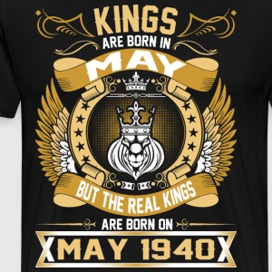The Real Kings Are Born On May 1940 T-Shirts - Men's Premium T-Shirt