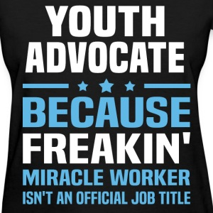 Youth Advocate T-Shirts - Women's T-Shirt
