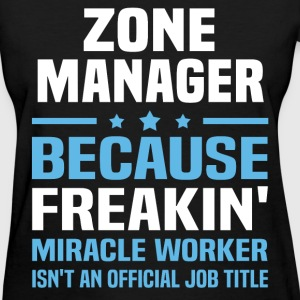 Zone Manager T-Shirts - Women's T-Shirt