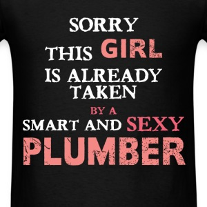 Plumber - Sorry this girl is already taken by a sm - Men's T-Shirt