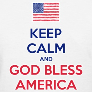 Keep Calm and God bless America T-Shirts - Women's T-Shirt