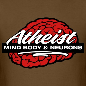 Atheist - Mind, Body & Neurons T-Shirts - Men's T-Shirt