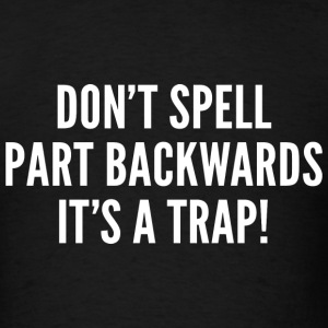 It's A Trap! - Men's T-Shirt
