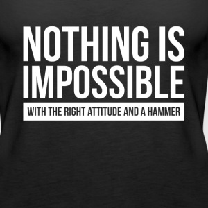 NOTHING IS IMPOSSIBLE WITH THE RIGHT ATTITUDE AND  Tanks - Women's Premium Tank Top