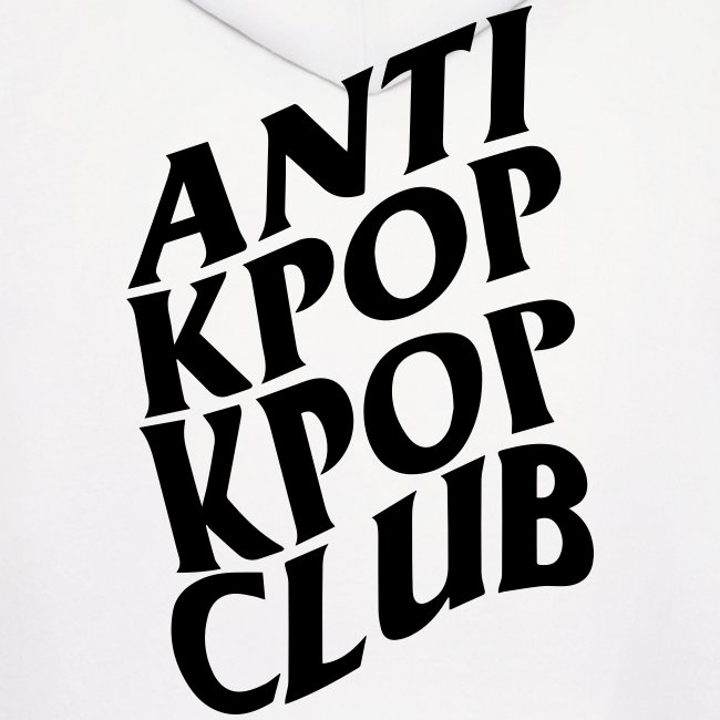 Anti Kpop Kpop Club (Front & Back Print)