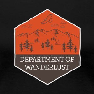 Department of Wanderlust and Adventure - Women's Premium T-Shirt