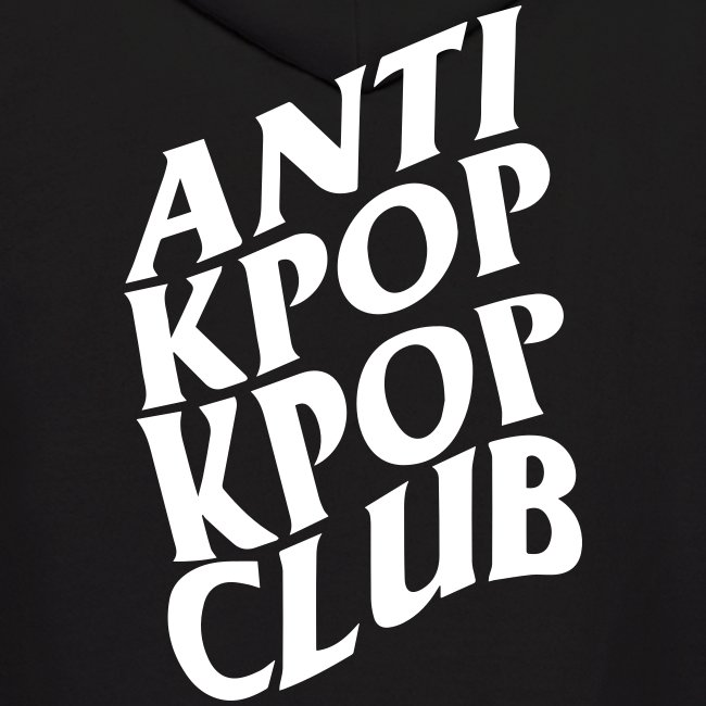 Anti Kpop Kpop Club (Front & Back Print)
