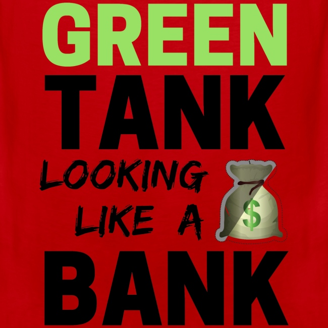 Bubble for Men: GREEN TANK - Premium Top w/ Black Text