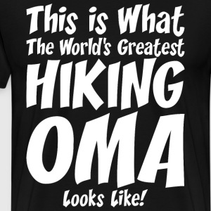 This Is What The Worlds Greatest Hiking OMA T-Shirts - Men's Premium T-Shirt