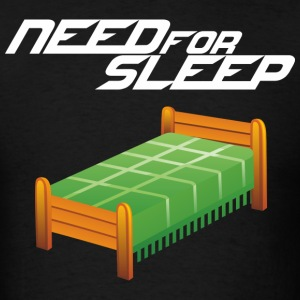 Need for Sleep (dark) T-Shirts - Men's T-Shirt