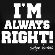 Design ~ I'M ALWAYS RIGHT