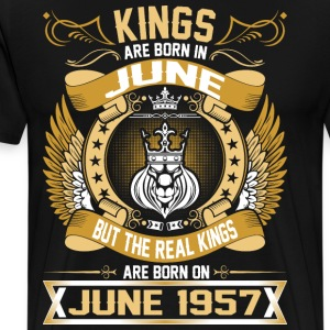 The Real Kings Are Born On June 1957 T-Shirts - Men's Premium T-Shirt