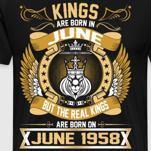 The Real Kings Are Born On June 1958 T-Shirts - Men's Premium T-Shirt