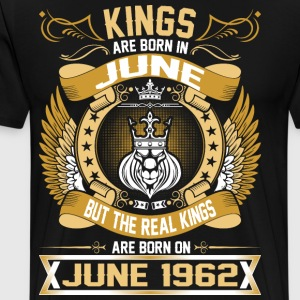 The Real Kings Are Born On June 1962 T-Shirts - Men's Premium T-Shirt