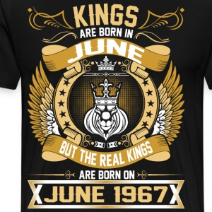 The Real Kings Are Born On June 1967 T-Shirts - Men's Premium T-Shirt