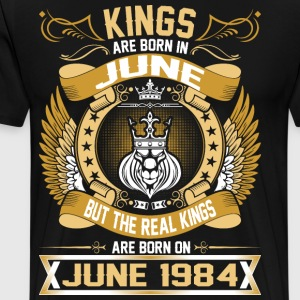 The Real Kings Are Born On June 1984 T-Shirts - Men's Premium T-Shirt