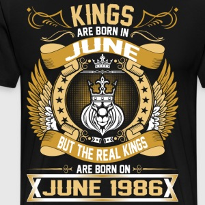 The Real Kings Are Born On June 1986 T-Shirts - Men's Premium T-Shirt