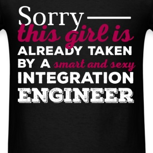 Integration Engineer - Sorry this girl is already  - Men's T-Shirt