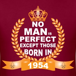 No Man is Perfect Except Those Born in 1954 T-Shirts - Men's T-Shirt