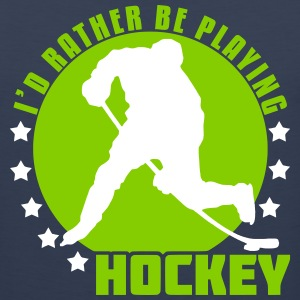 I'd Rather Be Playing Hockey Sportswear - Men's Premium Tank