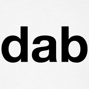 dab T-Shirts - Men's T-Shirt