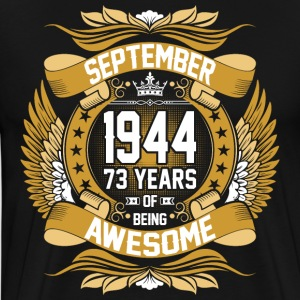September 1944 73 Years Of Being Awesome T-Shirts - Men's Premium T-Shirt